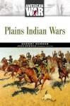 Plains Indian Wars - Sherry Marker, John Stewart Bowman