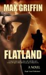Flatland - Max Griffin
