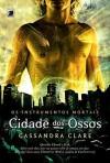 Cidade dos Ossos (Os Instrumentos Mortais, #1) - Rita Sussekind, Cassandra Clare