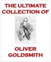 THe Ultimate Collection of... Oliver Goldsmith - Oliver Goldsmith, Juergen Beck