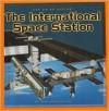 The International Space Station (Our Solar System) - Dana Meachen Rau, Nadia Higgins