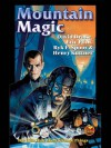 Mountain Magic - David Drake, Eric Flint, Ryk E. Spoor, Manly Wade Wellman