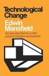 Technological Change - Edwin Mansfield