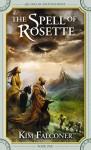The Spell of Rosette - Kim Falconer