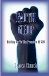 Faith Grip- Holding on to the Promises of God - James Church