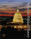 The Princeton Encyclopedia of American Political History 2 Volume Set - Michael Kazin, Rebecca Edwards, Adam Rothman
