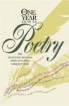 The One Year Book Of Poetry - Philip Wesley Comfort, Daniel Partner