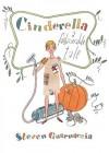 Cinderella: A Fashionable Tale - Steven Guarnaccia