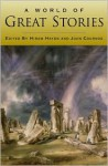 A World of Great Stories - Hiram Haydn, John Cournos