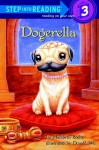 Dogerella (Step into Reading) - Maribeth Boelts, Donald Wu
