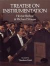 Treatise on Instrumentation (Dover Books on Music) - Hector Berlioz, Richard Strauss