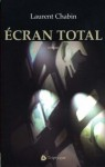 Ecran total - Laurent Chabin