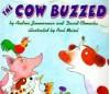The Cow Buzzed - Andrea Zimmerman, David Clemesha, Paul Meisel