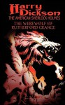 Harry Dickson and the Werewolf of Rutherford Grange - G.L. Gick, Harry Dickson