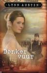 Donker vuur - Lynn Austin, P.J. de Gier