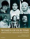Women of Our Time: 75 Portraits of Remarkable Women - Frederick S. Voss, Cokie Roberts