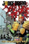 Judge Dredd Classics Volume 1: Apocalypse War - John Wagner, Alan Grant, Mike McMahon, Ron Smith, Steve Dillon, Brian Bolland, Carlos Ezquerra