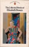 The Collected Stories of Elizabeth Bowen - Elizabeth Bowen