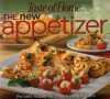 The New Appetizer: The Best Recipes for Today's Party Starters - Taste of Home, Janet Briggs