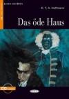 Das Ode Haus [With CD (Audio)] - E.T.A. Hoffmann, Achim Seiffarth
