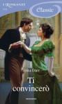 Ti convincerò (Italian Edition) - Tessa Dare