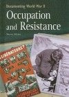 Occupation and Resistance - Simon Adams