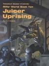 Rifts World Book 10: Juicer Uprising - C.J. Carella, Kevin Siembieda