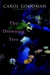 The Drowning Tree - Carol Goodman