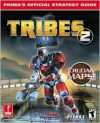 Tribes 2 (Prima's Official Strategy Guide) - Joe Grant Bell