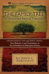 The Family Tree of Reformed Biblical Theology - Richard C. Barcellos