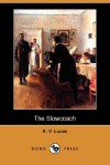 The Slowcoach (Dodo Press) - Edward Verrall Lucas