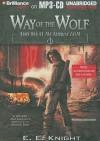 Way Of The Wolf (Vampire Earth) - E.E. Knight, Christian Rummel
