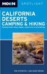 Moon Spotlight California Deserts Camping and Hiking: Including Death Valley, Mojave, Joshua Tree, and Anza-Borrego - Tom Stienstra, Ann Marie Brown