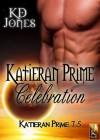 Katieran Prime Celebration - K.D. Jones