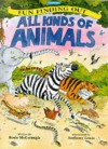 All Kinds of Animals (Fun Finding Out) - Rosie McCormick, Anthony Lewis