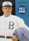 Uncle Robbie - Jack Kavanagh, Norman L. Macht