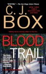 Blood Trail - C.J. Box