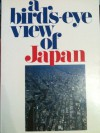 A bird's eye view of Japan - Japan Travel Bureau