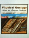 Physical Geology Across the American Landscape with Code - Coast Learning Systems, Renton John