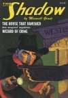 "The Shadow Double Novel Pulp Reprints #46: ""The House That Vanished"" & ""Wizard Of Crime"" - Maxwell Grant, Walter B. Gibson"