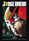 Judge Dredd: Trifecta - Al Ewing, Simon Spurrier, Rob Williams, Simon Coleby, Henry Flint, D'Israeli, Carl Critchlow