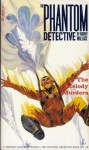 The Phantom Detective - The Melody Murders - September,40 32/3 - Robert Wallace