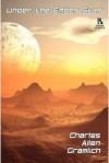 Under The Ember Star/The Battle For Eden(Wildside Double # 25) - Charles Allen Gramlich, Mark E. Burgess