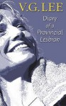 Diary of a Provincial Lesbian - V.G. Lee