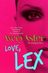 Love, Lex - Avery Aster