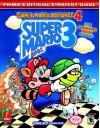 Super Mario Bros. 3: Super Mario Advance 4 (Prima's Official Strategy Guide) - David Hodgson