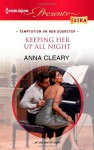 Keeping Her Up All Night - Anna Cleary