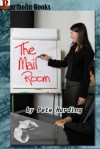 The Mail Room (Orgy at the Office) - Pete Harding
