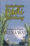 Rindu Aroma Padi Bunting - Arena Wati