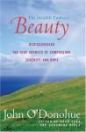 Beauty: The Invisible Embrace - John O'Donohue